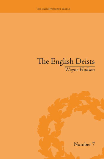 The English Deists Studies in Early Enlightenment book cover