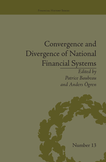 Convergence and Divergence of National Financial Systems Evidence from the Gold Standards, 1871-1971 book cover