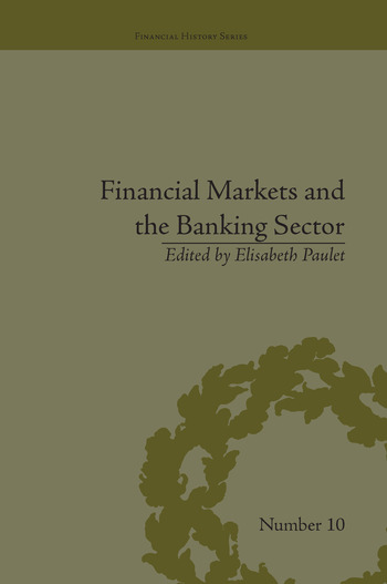 Financial Markets and the Banking Sector Roles and Responsibilities in a Global World book cover