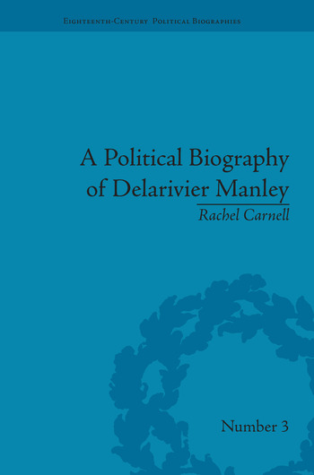A Political Biography of Delarivier Manley book cover