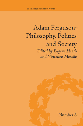 Adam Ferguson: Philosophy, Politics and Society book cover