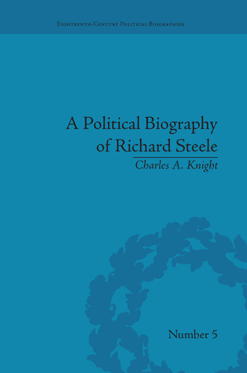 A Political Biography of Richard Steele book cover