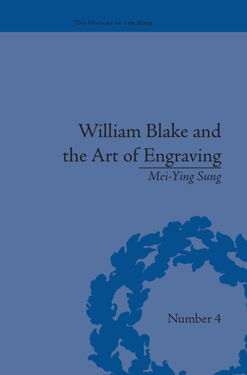 William Blake and the Art of Engraving book cover