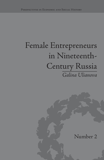 Female Entrepreneurs in Nineteenth-Century Russia book cover