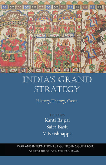 India's Grand Strategy History, Theory, Cases book cover