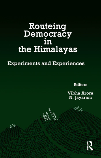 Routeing Democracy in the Himalayas Experiments and Experiences book cover