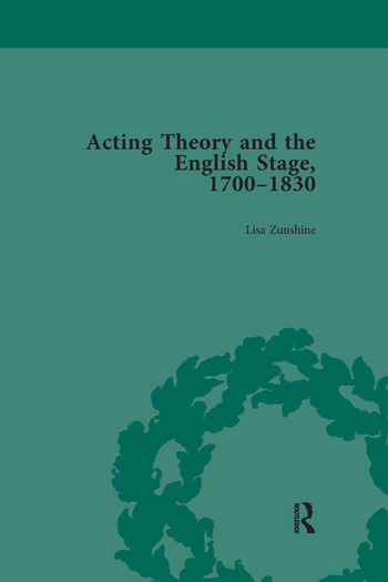 Acting Theory and the English Stage, 1700-1830 Volume 2 book cover