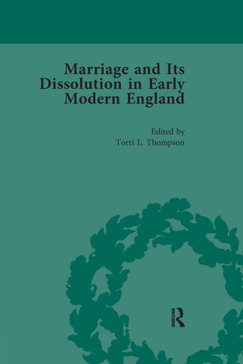 Marriage and Its Dissolution in Early Modern England, Volume 2 book cover