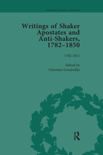 Writings of Shaker Apostates and Anti-Shakers, 1782-1850 book cover