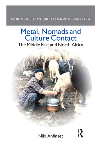 Metal, Nomads and Culture Contact The Middle East and North Africa book cover