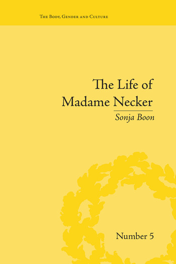The Life of Madame Necker Sin, Redemption and the Parisian Salon book cover