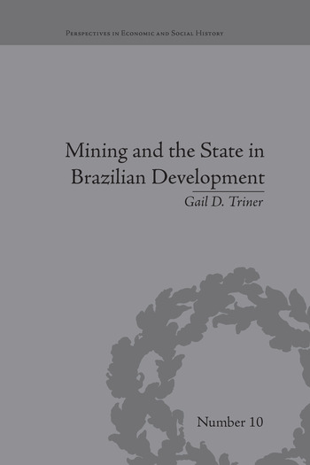 Mining and the State in Brazilian Development book cover