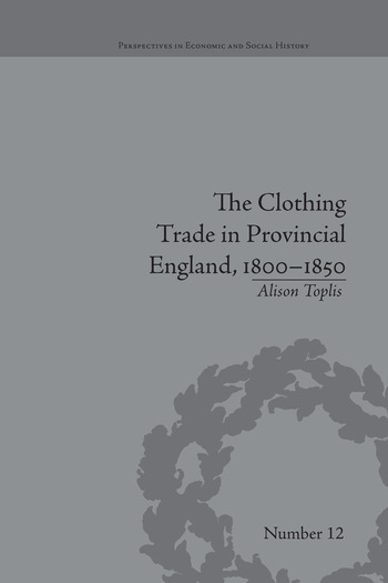 The Clothing Trade in Provincial England, 1800–1850 book cover