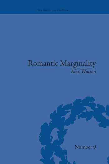Romantic Marginality Nation and Empire on the Borders of the Page book cover