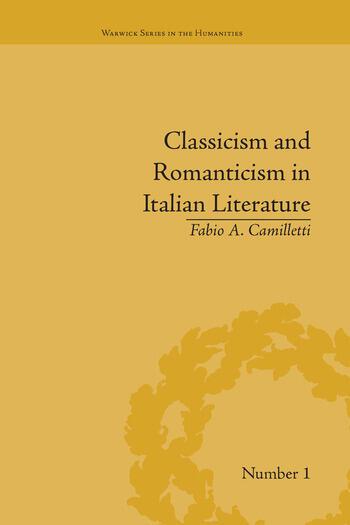 Classicism and Romanticism in Italian Literature Leopardi's Discourse on Romantic Poetry book cover