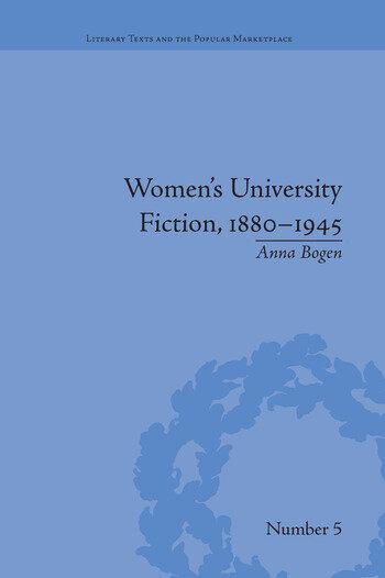 Women's University Fiction, 1880–1945 book cover