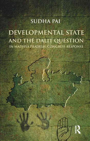 Developmental State and the Dalit Question in Madhya Pradesh: Congress Response book cover