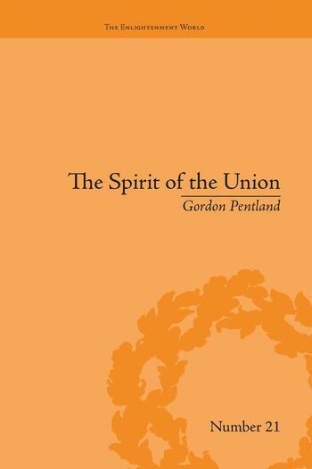 The Spirit of the Union Popular Politics in Scotland book cover