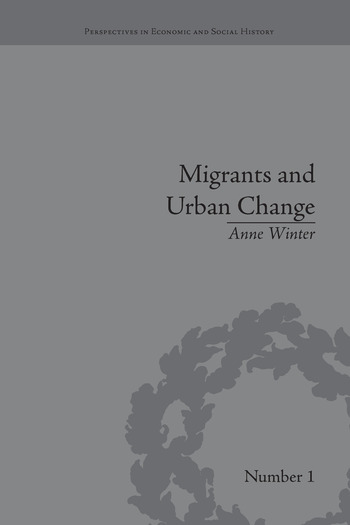 Migrants and Urban Change Newcomers to Antwerp, 1760-1860 book cover