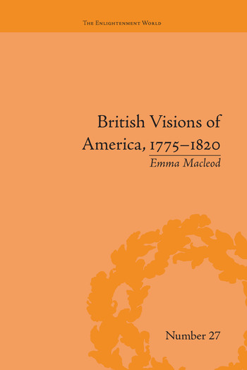 British Visions of America, 1775-1820 Republican Realities book cover