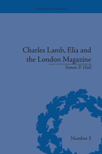 Charles Lamb, Elia and the London Magazine Metropolitan Muse book cover