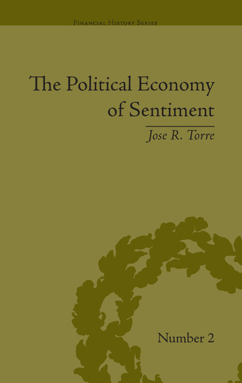 The Political Economy of Sentiment Paper Credit and the Scottish Enlightenment in Early Republic Boston, 1780-1820 book cover