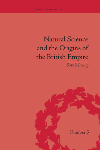 Natural Science and the Origins of the British Empire book cover