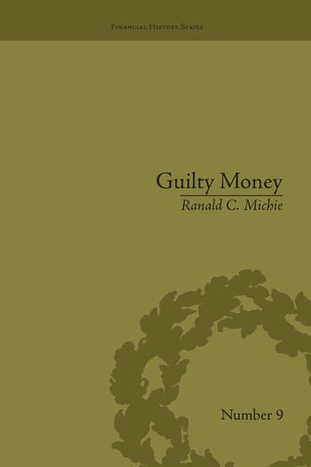Guilty Money The City of London in Victorian and Edwardian Culture, 1815-1914 book cover