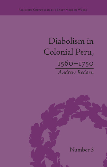 Diabolism in Colonial Peru, 1560–1750 book cover
