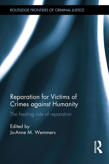Reparation for Victims of Crimes against Humanity The healing role of reparation book cover