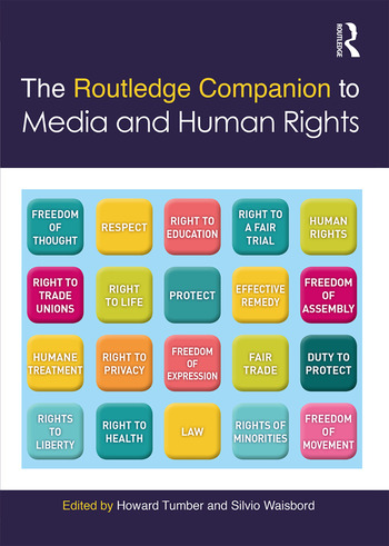 The Routledge Companion to Media and Human Rights: 1st