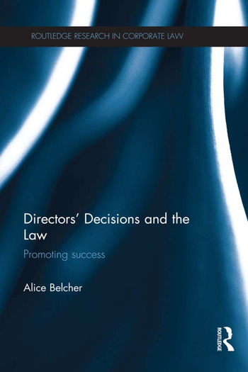 Directors' Decisions and the Law Promoting Success book cover