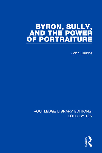 Byron, Sully, and the Power of Portraiture book cover
