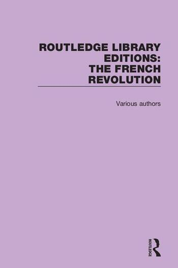 Routledge Library Editions: The French Revolution book cover