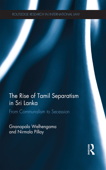 The Rise of Tamil Separatism in Sri Lanka From Communalism to Secession book cover