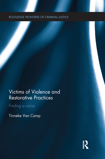 Victims of Violence and Restorative Practices Finding a Voice book cover