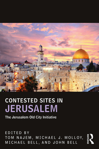 Contested Sites in Jerusalem The Jerusalem Old City Initiative book cover