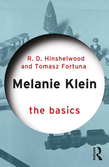 Melanie Klein The Basics book cover