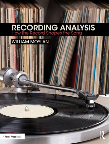 Recording Analysis How the Record Shapes the Song book cover