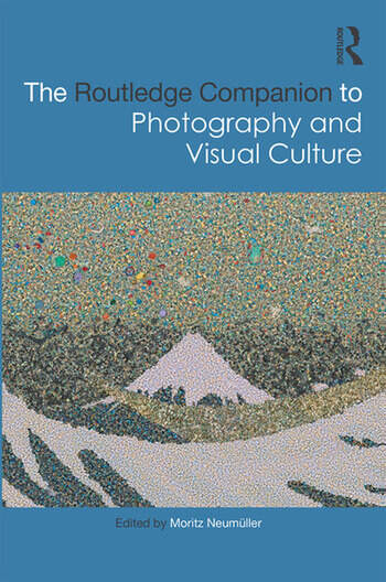 The Routledge Companion to Photography and Visual Culture book cover