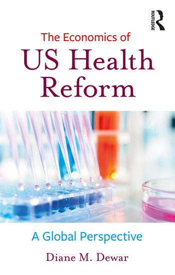 The Economics of US Health Reform A Global Perspective book cover