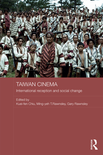 Taiwan Cinema International Reception and Social Change book cover