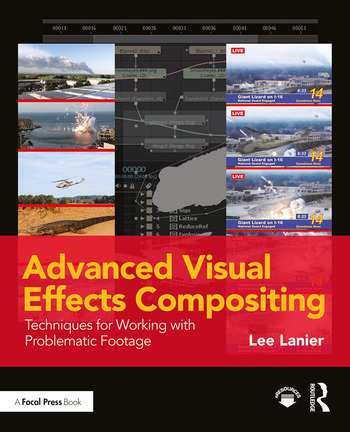 Advanced Visual Effects Compositing Techniques for Working with Problematic Footage book cover