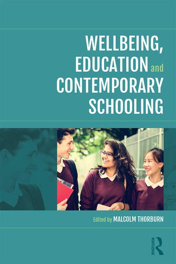 Wellbeing, Education and Contemporary Schooling book cover