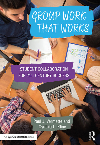 Group Work that Works Student Collaboration for 21st Century Success book cover