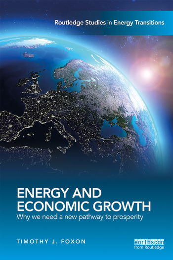 Energy and Economic Growth Why we need a new pathway to prosperity book cover