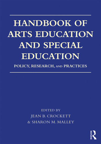 Handbook of Arts Education and Special Education Policy, Research, and Practices book cover