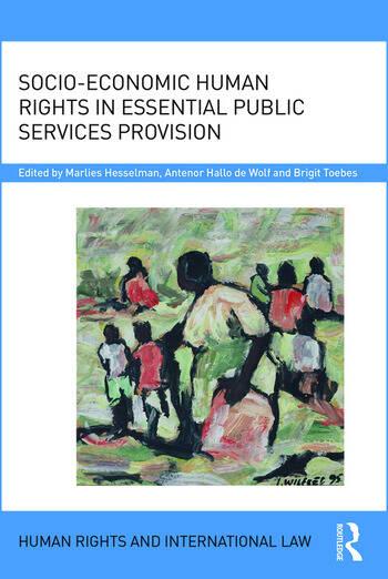 Socio-Economic Human Rights in Essential Public Services Provision book cover