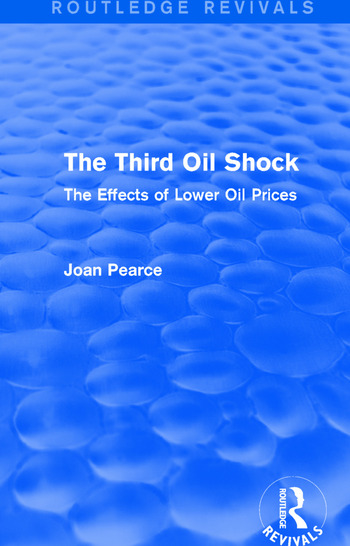 The Third Oil Shock (Routledge Revivals) The Effects of Lower Oil Prices book cover