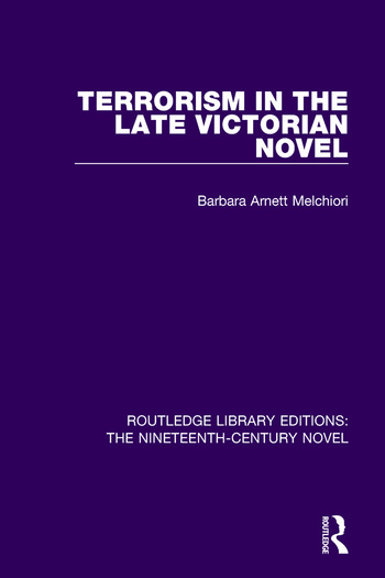 Terrorism in the Late Victorian Novel book cover